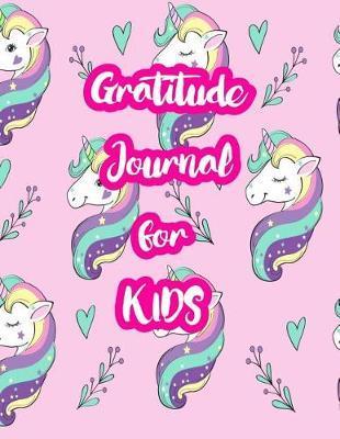 Gratitude Journal for Kids by Stella Petersen
