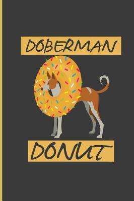 Doberman Donut by Tillie West