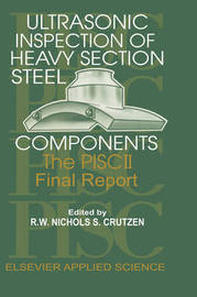 Ultrasonic Inspection of Heavy Section Steel Components