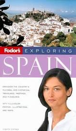 Fodor's Exploring Spain by Adam Hopkins image