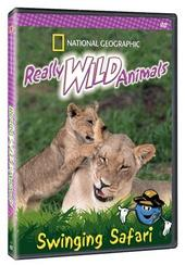 National Geographic - Really Wild Animals - Swinging Safari on DVD