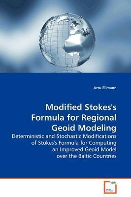 Modified Stokes's Formula for Regional Geoid Modeling by Artu Ellmann
