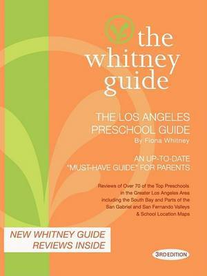 The Whitney Guide: The Los Angeles Private School Guide 8th Edition (The Whitney Guides)