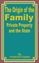 The Origin of the Family Private Property and the State by Friedrich Engels image