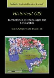 Cambridge Studies in Historical Geography: Series Number 39 by Ian N. Gregory