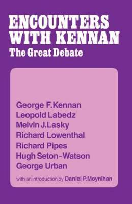 Encounters with Kennan by George F. Kennan