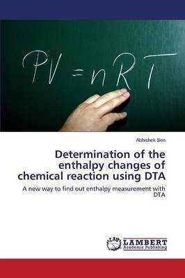 Determination of the Enthalpy Changes of Chemical Reaction Using Dta by Sen Abhishek
