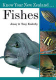 Know Your New Zealand ... Fishes by Tony Enderby