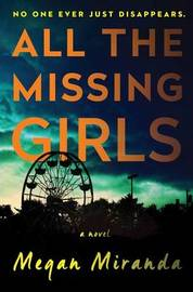 All the Missing Girls by Megan Miranda image