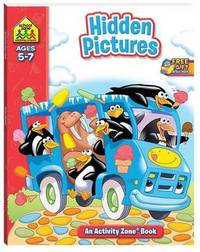 School Zone Hidden Pictures Activity Zone Book