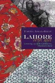 Lahore with Love: Growing Up with Girlfriends, Pakistani-style by Fawzia Afzal-Khan image