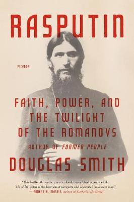 Rasputin by Douglas Smith