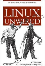 Linux Unwired by Edd Wilder-James