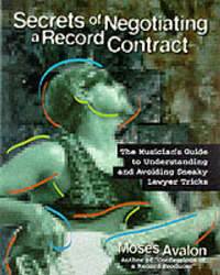 Secrets of Negotiating a Record Contract by Moses Avalon image
