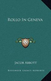 Rollo in Geneva by Jacob Abbott
