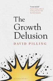 The Growth Delusion by David Pilling image