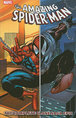 Spider-Man: The Complete Clone Saga Epic, Book 1 (Marvel Comic) by J.M. DeMatteis