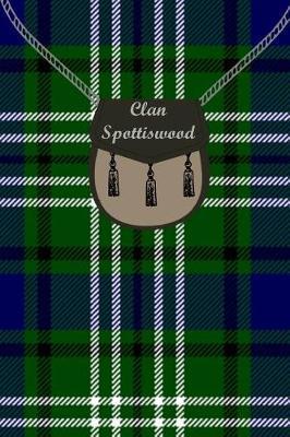 Clan Spottiswood Tartan Journal/Notebook by Clan Spottiswood
