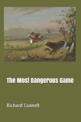 The Most Dangerous Game by Richard Connell image