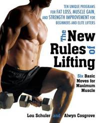 The New Rules of Lifting: Six Basic Moves for Maximum Muscle by Lou Schuler image