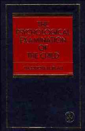 The Psychological Examination of the Child by Theodore H. Blau image