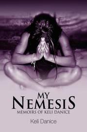 My Nemesis by Keli Danice image