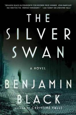 The Silver Swan by Benjamin Black image