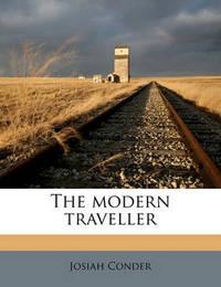 The Modern Traveller Volume 12 by Josiah Conder
