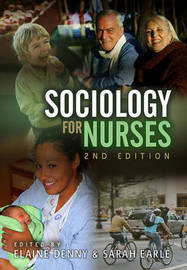 Sociology for Nurses by Elaine Denny image