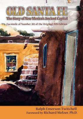 Old Santa Fe by Ralph Emerson Twitchell