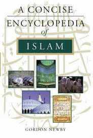 A Concise Encyclopedia of Islam by Gordon Newby image