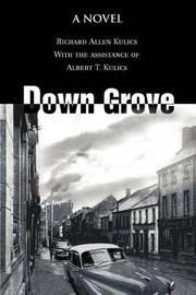Down Grove by Richard Allen Kulics image