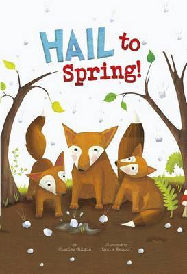 Hail to Spring! by Charles Ghigna