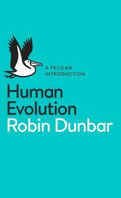 Human Evolution by Robin Dunbar image