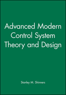 Advanced Modern Control System Theory and Design by Stanley M. Shinners image