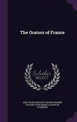 The Orators of France by Joel Tyler Headley image