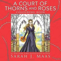 A Court of Thorns and Roses Colouring Book by Sarah J Maas