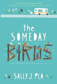 The Someday Birds by Sally J. Pla image