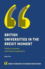 British Universities in the Brexit Moment by Mike Finn