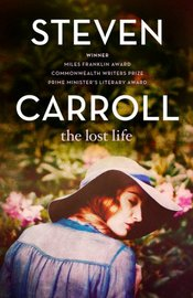 The Lost Life by Steven Carroll image