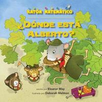 Donde Esta Alberto? (Where's Albert?) by Eleanor May