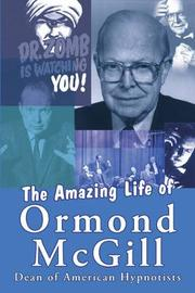 The Amazing Life of Ormond McGill by Ormond McGill image
