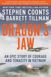 Dragon's Jaw by Barrett Tillman