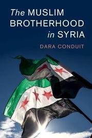Cambridge Middle East Studies: Series Number 56 by Dara Conduit