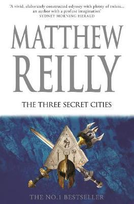 The Three Secret Cities by Matthew Reilly image