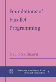 Foundations of Parallel Programming by D.B. Skillicorn image
