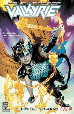 Valkyrie: Jane Foster Vol. 1 - The Sacred And The Profane by Jason Aaron