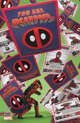 You Are Deadpool by Al Ewing