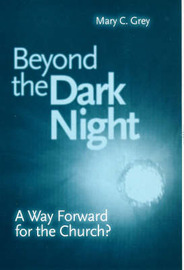 Beyond the Dark Night: Way Forward for the Church? by Mary C. Grey image
