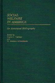 Social Welfare in America by Walter I. Trattner